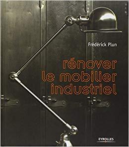 Rénover mobilier industriel